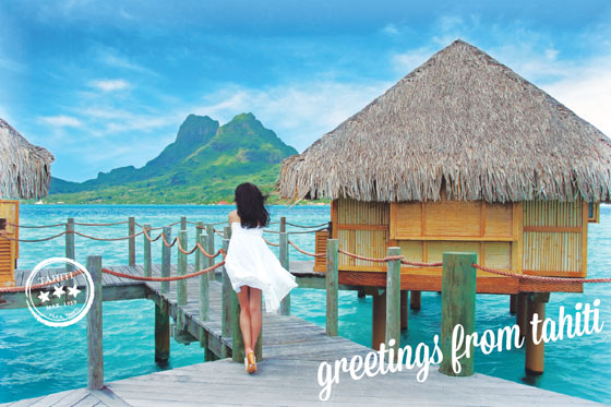 Greetings from Tahiti